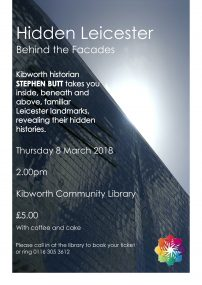 Hidden Leicester – Behind the facades – A talk by Stephen Butt Thursday 8th March 2pm