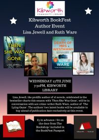 Best selling author Lisa Jewel  and Ruth Ware 27th June 7.30pm