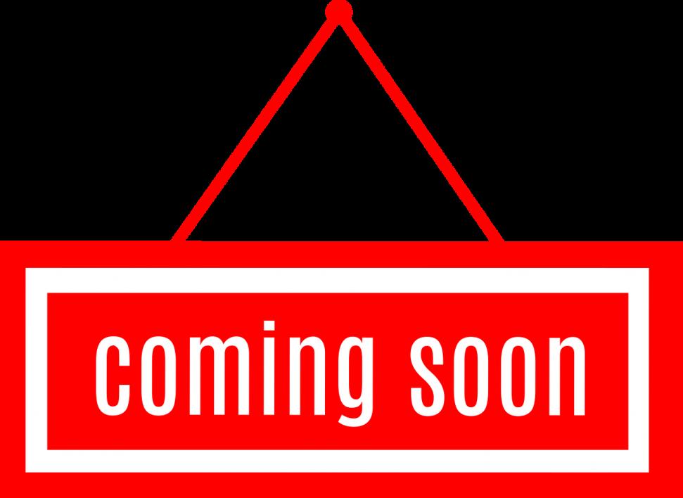 Coming soon…….
