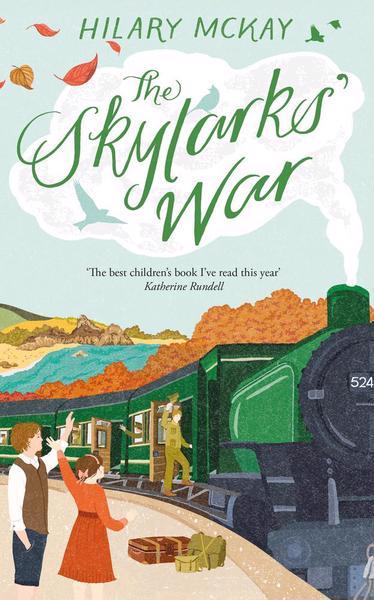 The Skylarks' War by Hilary McKay