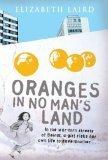 Oranges in no man's land – Elizabeth Laird