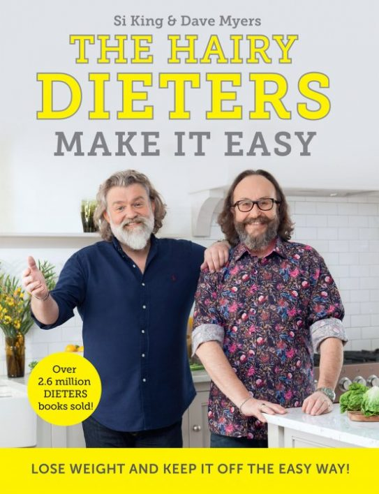 The Hairy Dieters make it easy by Si King and Dave Myers