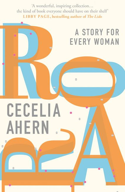 Roar – A story for every woman by Celia Ahern